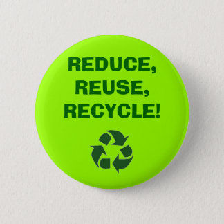 recycle%20sign_frame, REDUCE,REUSE,RECYCLE! 6 Cm Round Badge