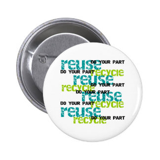 Recycle Do Your Part 6 Cm Round Badge