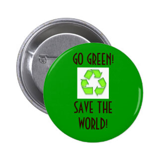 recycle, GO GREEN!SAVE THE WORLD! - Customized 6 Cm Round Badge