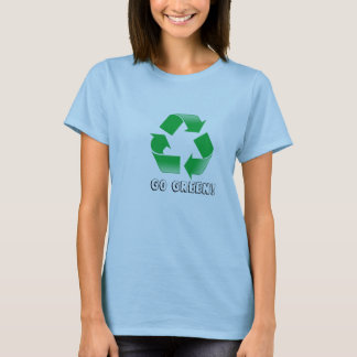 recycle, Go Green! T-Shirt