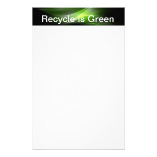 Recycle is Green Stationery Paper