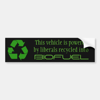 Recycle Liberals into Biofuel Bumper Stickers