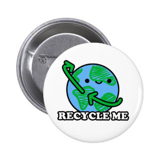 """""""Recycle Me"""" Earth Button"""