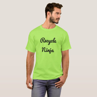 Recycle Ninja T-Shirt