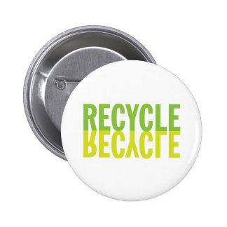 Recycle Recycle Pinback Buttons
