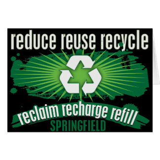 Recycle Springfield Greeting Card