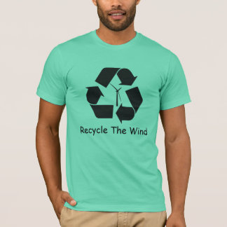 Recycle The Wind T-Shirt