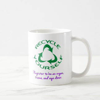 Recycle Yourself Coffee Mug