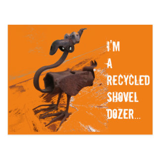 Recycled Shovel Dozer Postcard