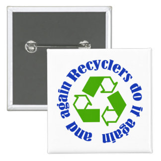 Recyclers do it 15 cm square badge