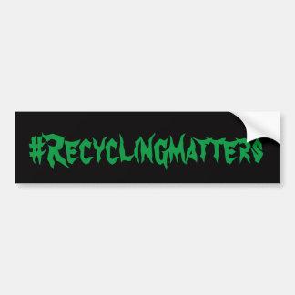 #Recycling Matters Bumper Sticker