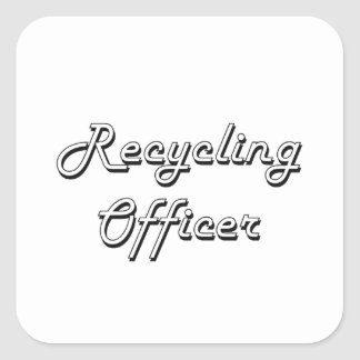 Recycling Officer Classic Job Design Square Sticker