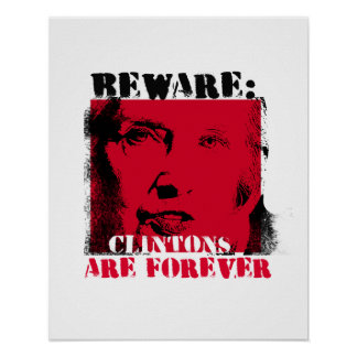 Red Alert - Beware - Clintons are Forever - - Anti Poster
