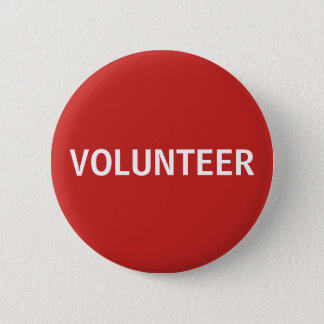 Red and White Volunteer Button