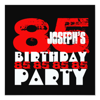 RED BLACK 85th Birthday Party 85 Years Old V21 13 Cm X 13 Cm Square Invitation Card