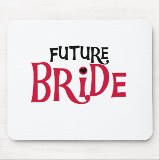 Red/Black Text Future Bride Mouse Pad