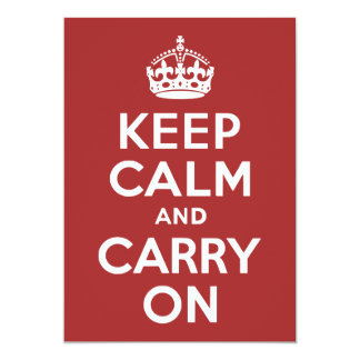 Red Brown Keep Calm and Carry On 13 Cm X 18 Cm Invitation Card