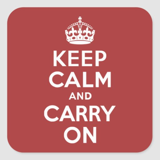 Red Brown Keep Calm and Carry On Square Sticker