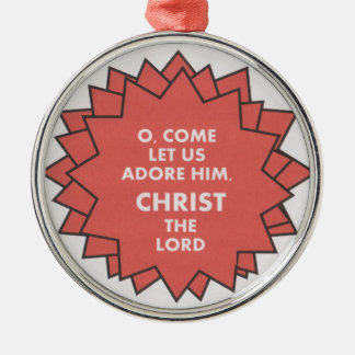 Red Come let us adore him Christmas ornament