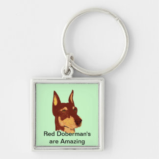 Red Doberman Pinschers are Amazing Silver-Colored Square Key Ring