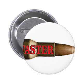 red faster bullet 6 cm round badge