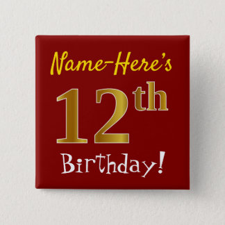 Red, Faux Gold 12th Birthday, With Custom Name 15 Cm Square Badge