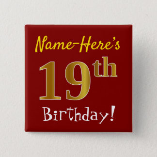 Red, Faux Gold 19th Birthday, With Custom Name 15 Cm Square Badge