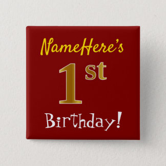 Red, Faux Gold 1st Birthday, With Custom Name 15 Cm Square Badge