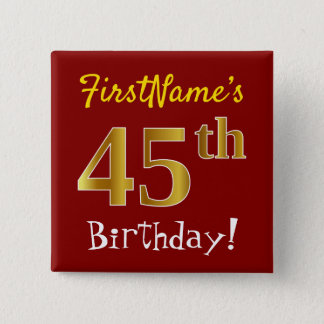 Red, Faux Gold 45th Birthday, With Custom Name 15 Cm Square Badge
