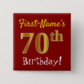 Red, Faux Gold 70th Birthday, With Custom Name 15 Cm Square Badge