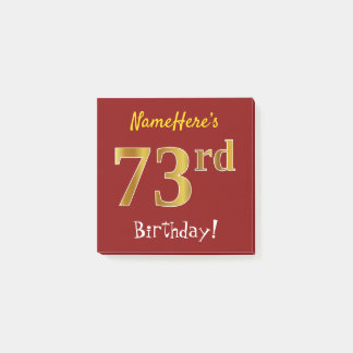 Red, Faux Gold 73rd Birthday, With Custom Name Post-it Notes