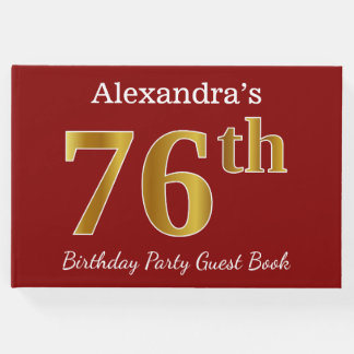 Red, Faux Gold 76th Birthday Party + Custom Name Guest Book
