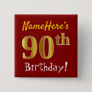 Red, Faux Gold 90th Birthday, With Custom Name 15 Cm Square Badge