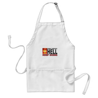 red going through hell keep going standard apron