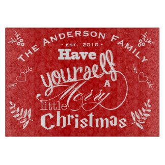 Red Have Yourself a Merry Little Christmas Cutting Board