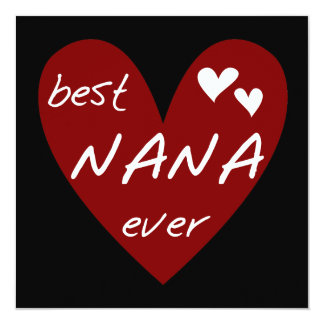 Red Heart Best Nana Ever T-shirts and Gifts Invitation
