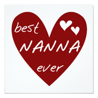 Red Heart Best Nanna Ever t-shirts and Gifts Personalized Invites