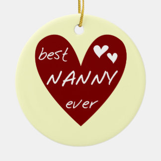Red Heart Best Nanny Ever T-shirts and Gifts Ceramic Ornament