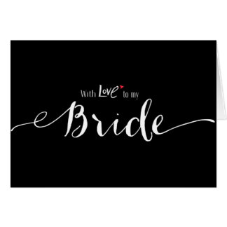 Red Heart With Love to My Bride Wedding Day Card