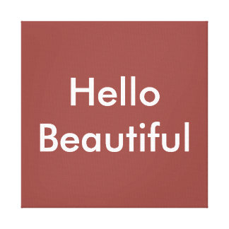 Red Hello Beautiful Canvas Print