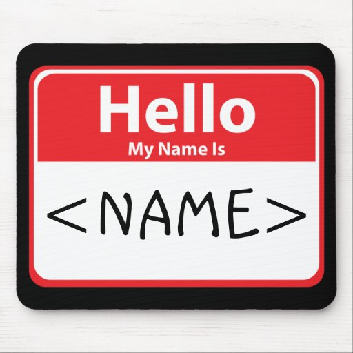 Red Hello My Name is , <NAME> Mouse Mats