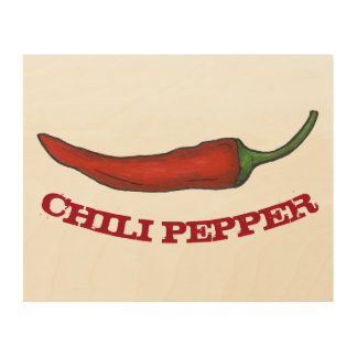 Red Hot Spicy Chili Chile Pepper Chef Kitchen Cook Wood Print