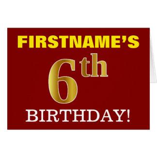 "Red, Imitation Gold ""6th BIRTHDAY"" Birthday Card"