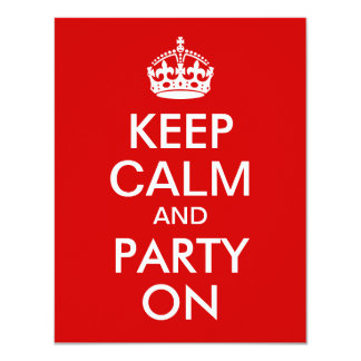"""Red Keep Calm and Party On Birthday 4.25"""" X 5.5"""" Invitation Card"""