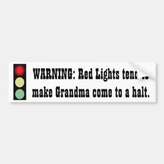 Red Light Warning - Grandma - Bumper Sticker