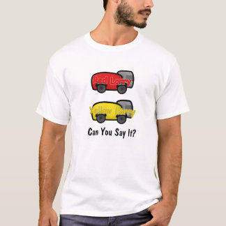 Red Lorry Yellow Lorry T-Shirt