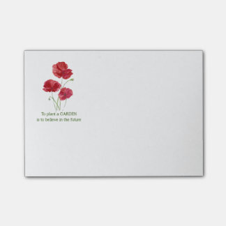 Red Poppy To Plant a Garden is to believe quote Post-it® Notes