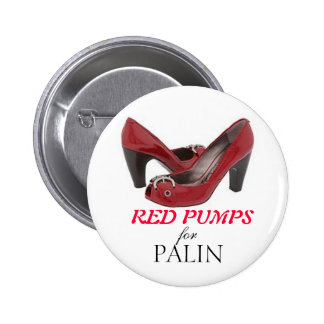 RED PUMPS for Palin 6 Cm Round Badge