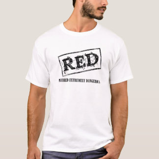 RED Retired Extremely Dangerous T-Shirt