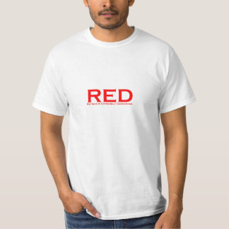 RED - Retired & Extremely Dangerous T-Shirt